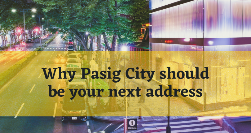 5 Reasons Why Pasig City is One of the Best Places to Live In